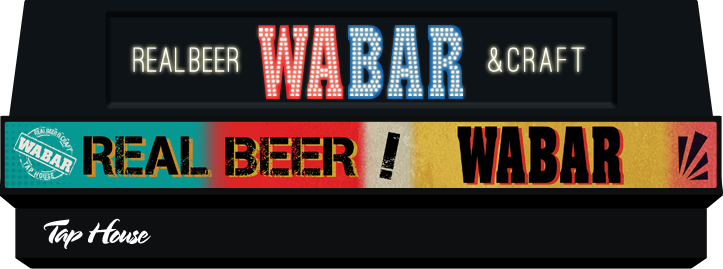WABAR. REAL BEER & CRAFT. WABAR! Drink TaLk! EnJOY